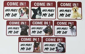 """Dog Warning Signs""""Come in! And Make My Day""""37dogs!"""