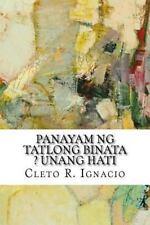 Panayam Ng Tatlong Binata ? Unang Hati by Cleto R. Ignacio (2016, Paperback)