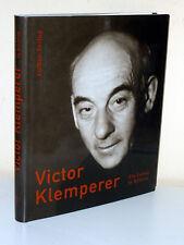 Victor Klemperer. Ein Leben in Bildern