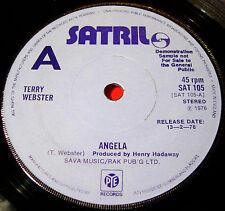 "Terry Webster Angela 7""UK DEMO 1976 Satril SAT 105 Soul/Pop Rockin'Berries VINYL"