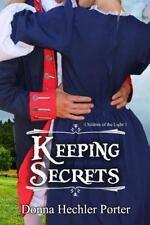Children of the Light Ser.: Keeping Secrets by Donna Porter (2014, Paperback)