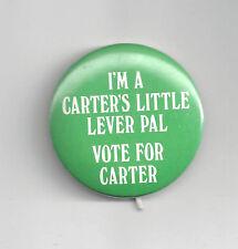 "I'M A CARTER'S LITTLE LEVER PAL"" VITE FOR CARTER CAMPAIGN BUTTON"