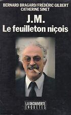 J.M. LE FEUILLETON NICOIS / BRAGARD-GILBERT-SINET / LA DECOUVERTE ENQUETES
