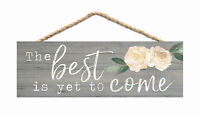 Best Yet to Come Peonies Grey 10 x 3.5 Inch Pine Wood Slat Hanging Wall Sign