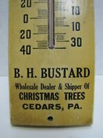 B H BUSTARD CEDARS PA CHRISTMAS TREES DEALER Old Advertising Thermometer Sign