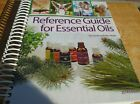 Reference Guide for Essential Oils by Connie & Alan Higley
