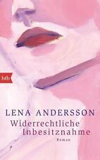 R*12.12.2016 Widerrechtliche Inbesitznahme von Lena Andersson (2016, Taschenbuch