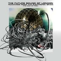 """THE FUTURE SOUND OF LONDON """"TEACHINGS FROM ..."""" CD NEW!"""