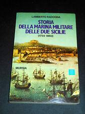 Storia della Marina Militare delle Due Sicilie ( 1734 / 1860 ) - 1^ed. 1978