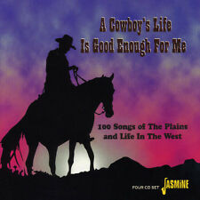 Cowboy's Life Is Good Enough For Me - 4 DISC SET - Cowboy's Life (2005, CD NEUF)