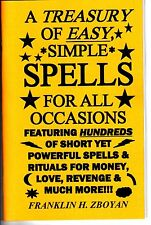 A TREASURY OF SIMPLE, EASY SPELLS (FOR ALL OCCASIONS) book Franklin H. Zboyan