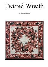 TWISTED WREATH  - Rose Pohlar  Quilting Sewing  Pattern Americana/Christmas