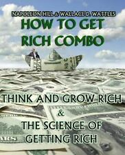 How to Get Rich Combo : Think and Grow Rich (Original Edition)/the Science of...