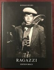 """""""Ragazzi"""" photography by Konrad Helbig, 2001 First Edition, NEW in Wraps, SCARCE"""