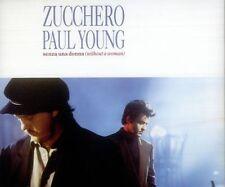 Zucchero senza una donna (1991, feat. Paul Young) [Maxi-CD]