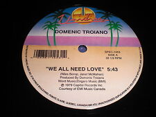 "Domenic Troiano: We All Need Love / Boogie Oogie Oogie 12"" - Disco"