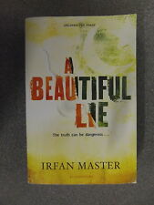 A Beautiful Lie by Irfan Master *Uncorrected Proof * P/B Pub Bloomsbury