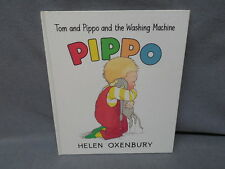 TOM & PIPPO & THE WASHING MACHINE - PIPPO by Helen Oxenbury SIGNED