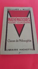 Maillard et Millet - Mathématiques algèbre - cosmographie - Hachette (1953)
