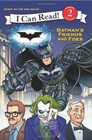 Dark Knight: Batmans Friends and Foes, The (I Can Read - Level 2 (Quality)) by
