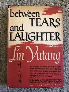 Between Tears and Laughter By Lin Yutang