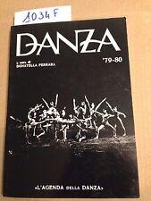 Donatella FERRARA (a cura di)  -  DANZA '79-80  -  L'AGENDA DELLA DANZA  -  1980