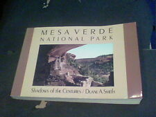 Mesa Verde National Park Shadows of the Centuries by Duane A. Smith