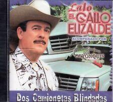 Lalo El Gallo Elizalde Dos Camionetas Blindadas CD New Sealed