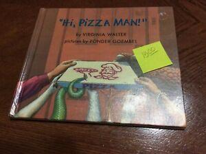 Hi Pizza Man by Virginia Walter