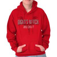 Night Watch And Chill Funny Shirt Netflix Game of Thrones Hooded Sweatshirt