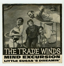 """sunshine pop USA - The TRADE WINDS : Mind Excursion - 7"""" GERMANY 1966"""