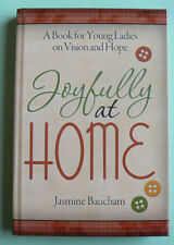 Joyfully at Home,Jasmine Baucham,A Book for Young Ladies on Vision & Hope,Forum