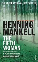 The Fifth Woman: Kurt Wallander, Henning Mankell, Used; Good Book