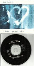 Georgia Satellites DAN BAIRD I love you Period 1992 CARDED PROMO DJ CD Single