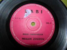 "Mealem Zouzou - Nassi Cheffaufia - RARE Israel Israeli 7"" 45 Arabic Algerian"