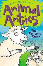 The Singing Sheep (Animal Antics), New, Lucy Courtenay Book