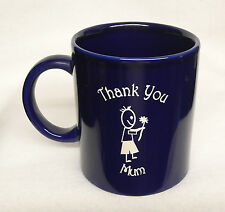 Blue Coffee Mug - Thank You Mum with a boy and a flower Sand Etched on it.