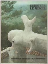 Braque, Miro, etc. Derriere le Miroir no. 155: Fondation Maeght. 1965