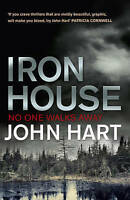 Iron House, Hart, John, Very Good Book