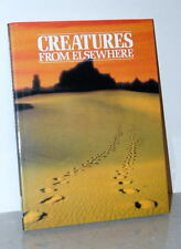 Creatures from Elsewhere Weird Animals That No-one Can Explain Peter Brookesmith