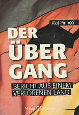 Der Übergang - Bericht aus einem verlorenen Land - Akif Pirincci (Buch)