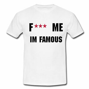 Music Tee - F**K ME I'M FAMOUS! - LADIES TEE - by Cathy and David GUETTA