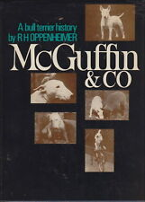 BULL TERRIER RARE VINTAGE BOOK McGUFFIN & CO. SIGNED BY R.H. OPPENHEIMER