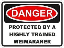 Dog Breed WEIMARANER Danger Sticker Pet For Bumper Locker Car Door
