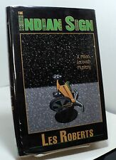 The Indian Sign by Les Roberts - First edition - 2000 - signed