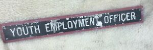 Vintage Metal Sign Original