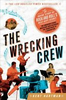 Wrecking Crew : The Inside Story of Rock and Roll's Best-kept Secret, Paperba...