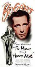 TO HAVE AND HAVE NOT Movie POSTER 11x17 C Humphrey Bogart Lauren Bacall Walter