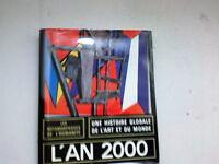 UNE HISTOIRE GLOBALE DE L ART ET DU MONDE L AN 2000     *