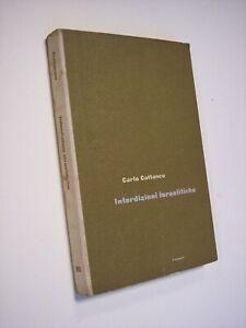 CATTANEO, Carlo: INTERDIZIONI ISRAELITICHE, Universale Einaudi, 1961, ebrei